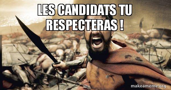 les-candidats-tu respecteras